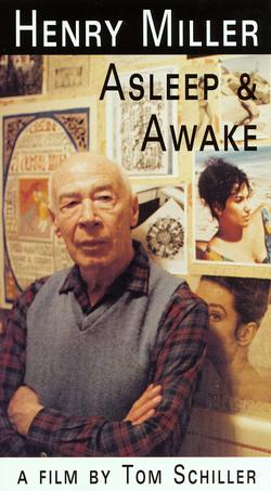 Henry Miller asleep and awake